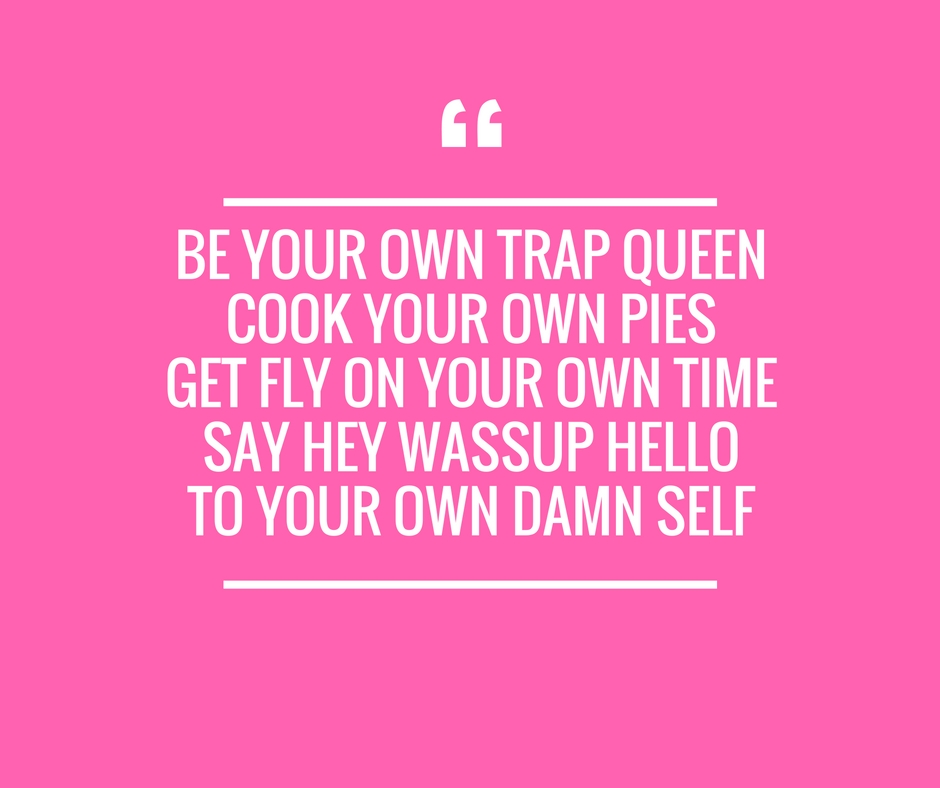 Trap Queen Quote 2