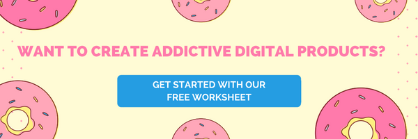 4-steps-to-creating-addictive-digital-products